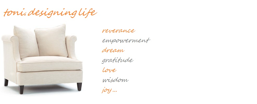 toni.designing life