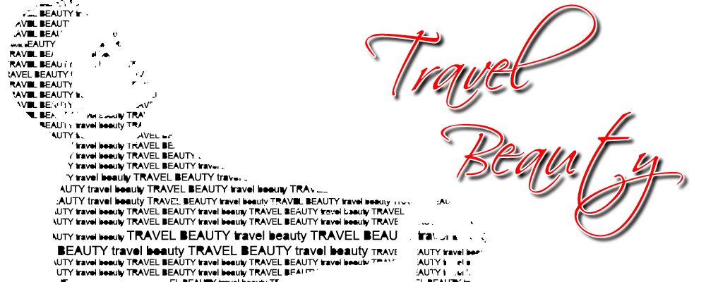 !     Travel Beauty     !