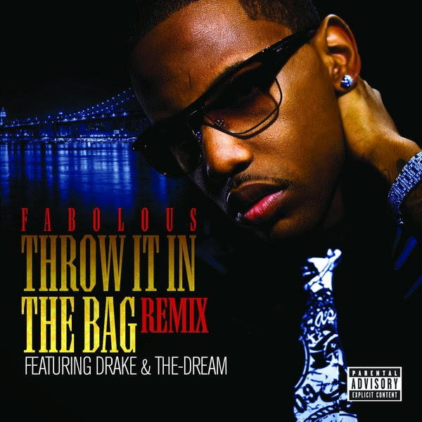 Fabolous - Throw It In the Bag (Remix) [feat. Drake & The-Dream] {Digital 45} Cover