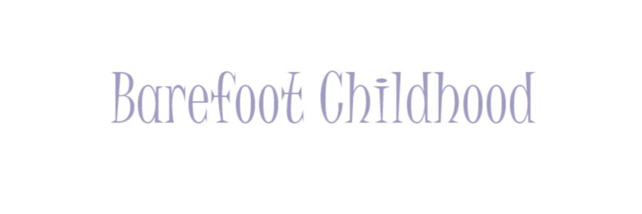 Barefoot Childhood