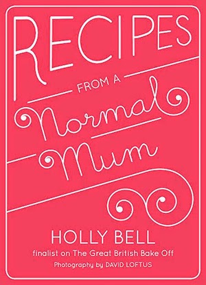Recipes from a Normal Mum book