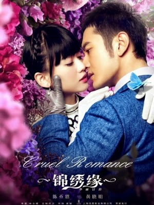 Phim Cẩm Tú Duyên Hoa Lệ Mạo Hiểm-Cruel Romance
