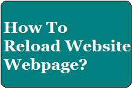 How to reload a web page
