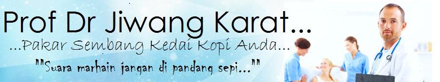 Prof Dr JiWang Karat....