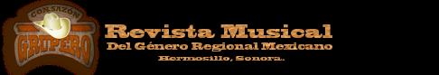 REVISTA MUSICAL: Con Sazón Grupero