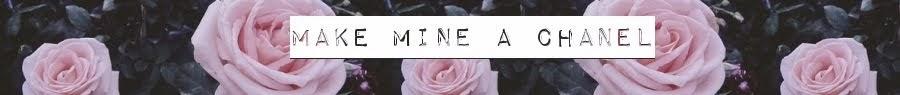 Make Mine a Chanel