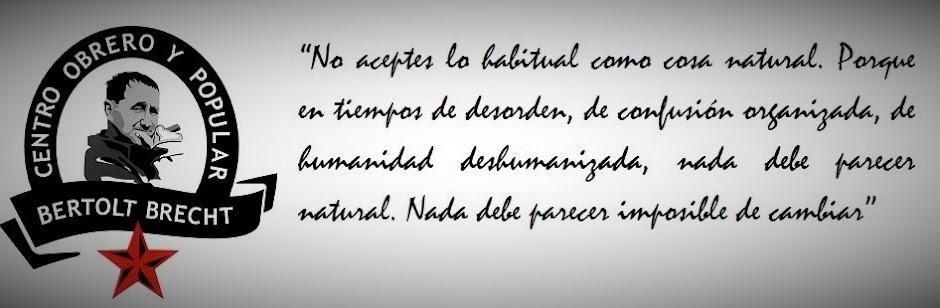 """Centro Obrero y Popular """"Bertolt Brecht"""""""
