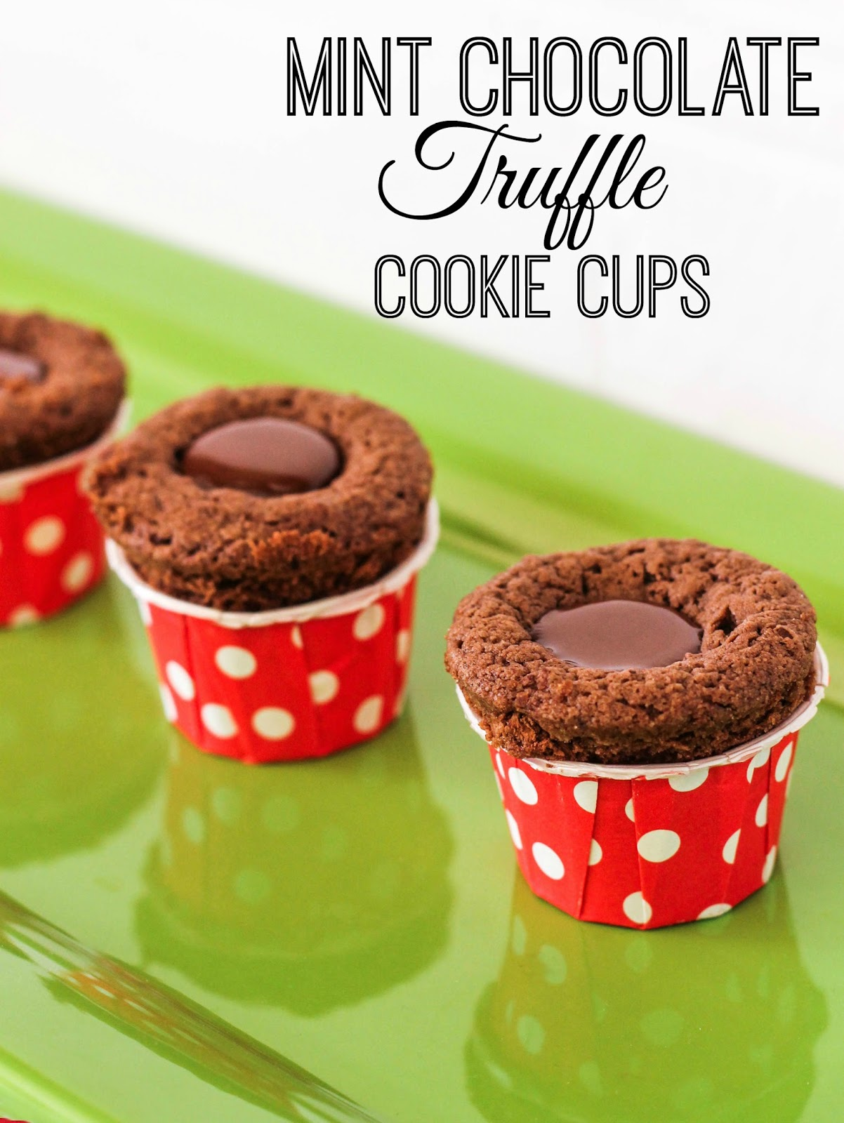 Mint Chocolate Truffle Cookie Cups