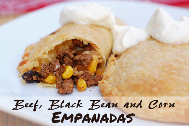 Beef, Black Bean and Corn Empanadas | Scattered Thoughts of a Crafty ...