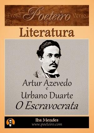 O Escravocrata, de Artur Azevedo e Urbano Duarte