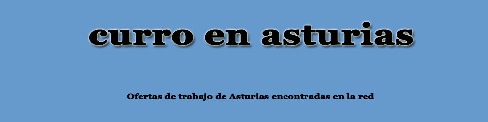 BUSCANDO CURRO (ASTURIAS)
