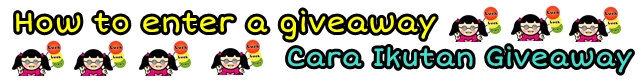 How To Enter A Giveaway / Cara Ikutan Giveaway