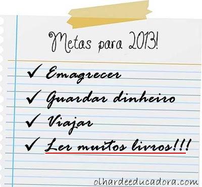Metas para 2013: Muita Leitura!