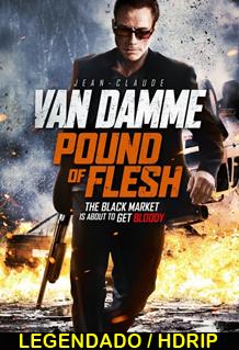 Assistir Pound of Flesh Legendado 2015