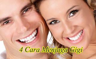 4 cara menjaga gigi