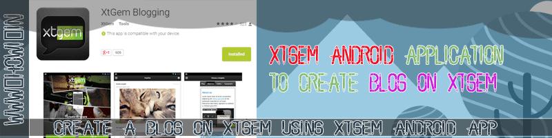 Xtgem Android App