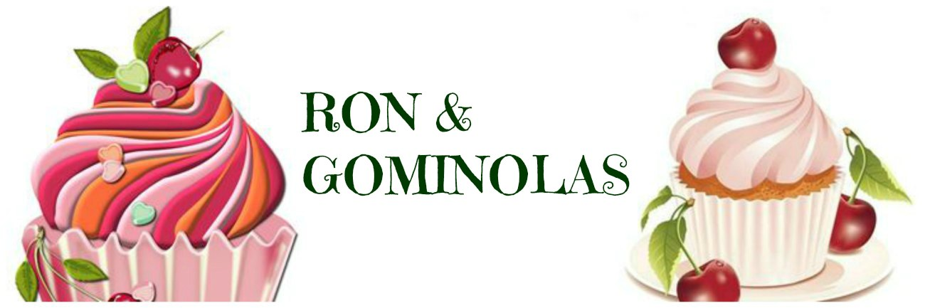 Ron & Gominolas