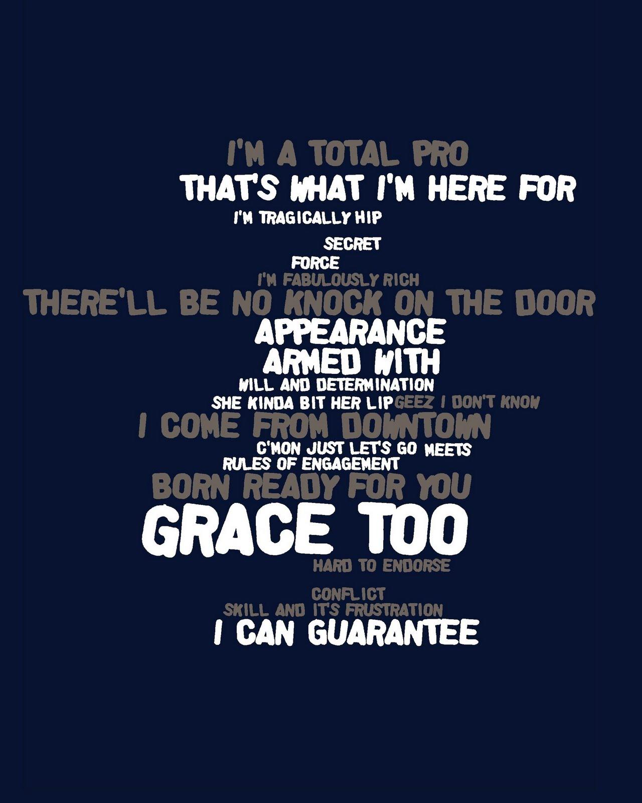 Hip Tour: Grace, Too - Lyrics
