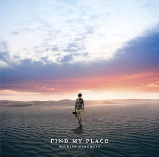 Michiya Haruhata 春畑道哉 - Find My Place