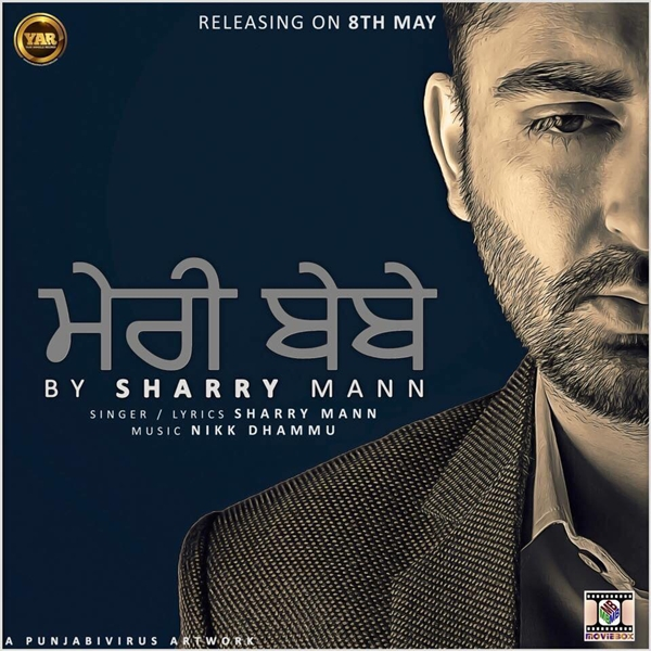 Sharry Mann – Meri Bebe Brand New Mp3 Album 2015