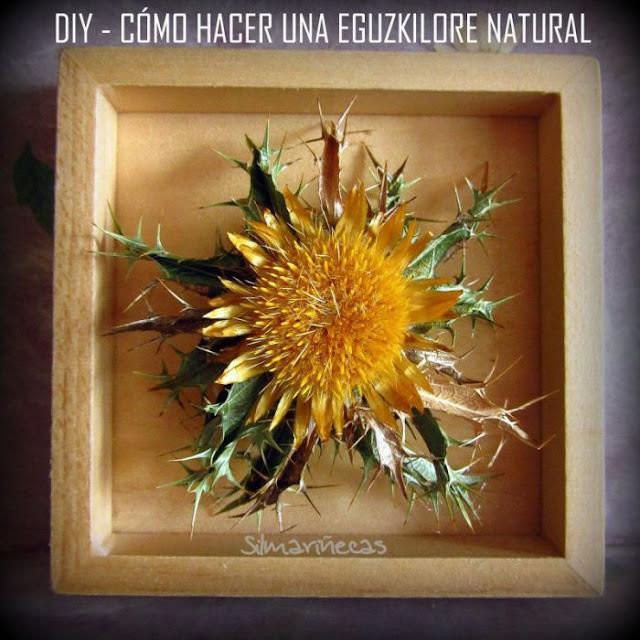 cómo hacer una eguzkilore natural