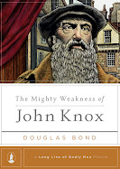 My biography on John Knox, just released