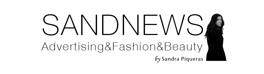 SANDNEWS | Advertising and Fashion