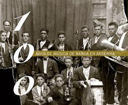 Libro: 100 AÑOS DE MÚSICA DE BANDA EN ANDORRA. (Descargar)