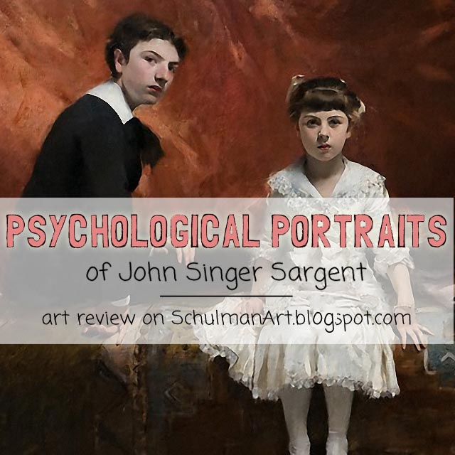 portraits of john singer sargent #MetSargent @metmuseum http://schulmanart.blogspot.com/2015/08/learning-from-masters-psychological.html