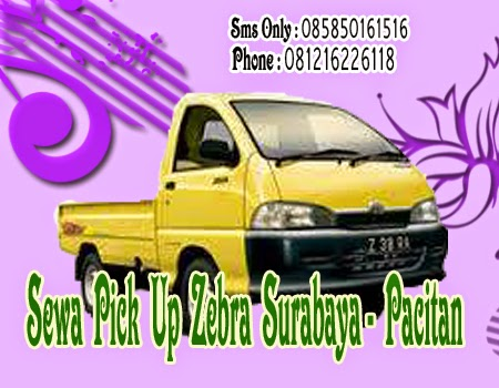 Sewa Pick Up Zebra Surabaya - Pacitan
