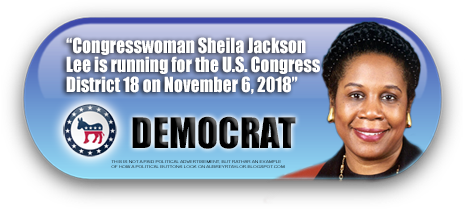 CONGRESSWOMAN SHEILA JACKSON LEE WILL BE ON THE BALLOT IN HARRIS COUNTY, TEXAS ON NOVEMBER 6, 2018