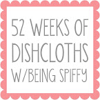 52 Weeks of Dishcloths