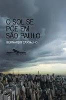 O sol se põe em São Paulo, Bernardo Carvalho