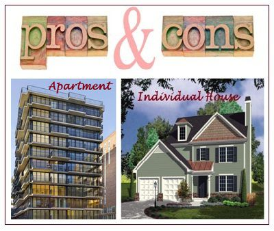 Apartment or individual house: pros & cons