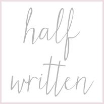 Half Written