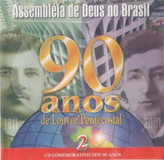 Coletânea Assembléia de Deus - 90 Anos de Louvor Pentecostal - Vol. 2 - 2001