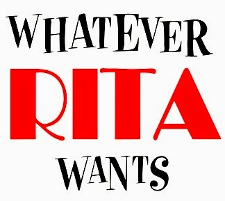 WHATEVER RITA WANTS