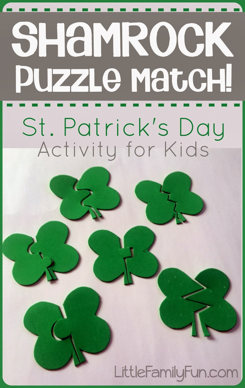 http://www.littlefamilyfun.com/2014/03/shamrock-puzzle-match-st-patricks-day.html