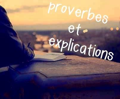 proverbe et explication