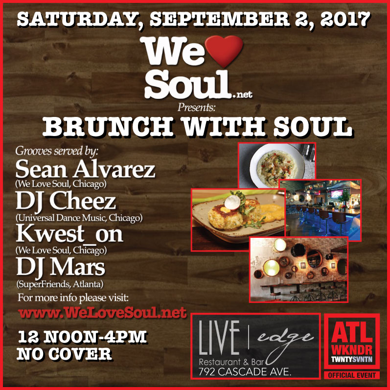 Sat 9/2: We Love Soul presents Brunch with Soul (Atlanta)