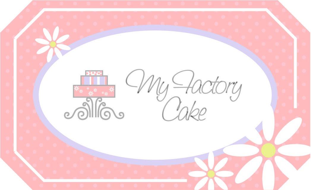 My Factory Cake