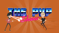 The PvP Show
