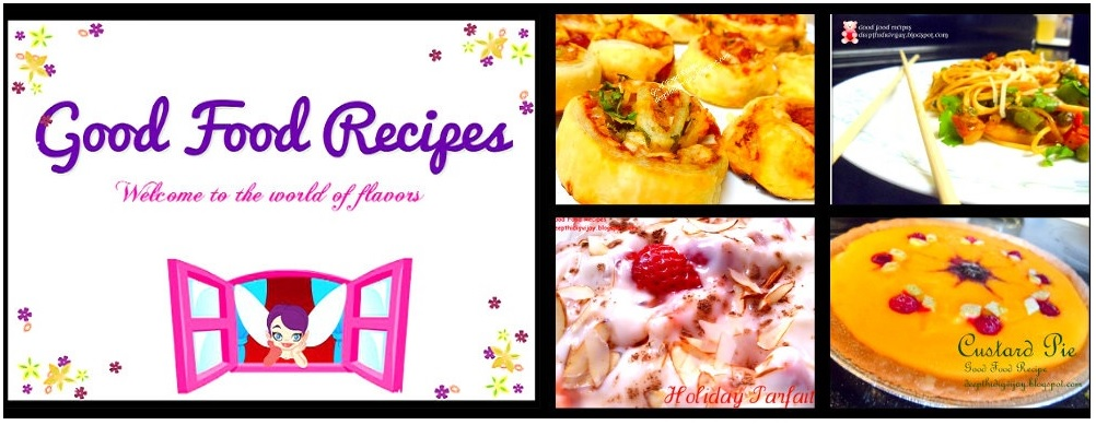 Good Food Recipes