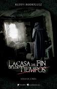 La Casa del Fin de los Tiempos (2013) ()