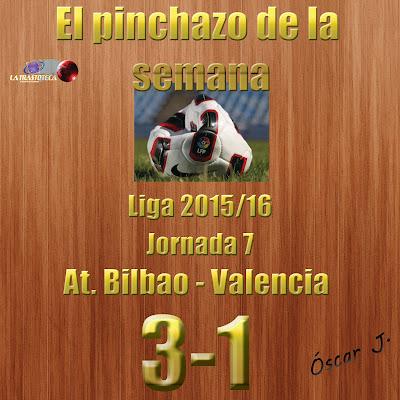 Atl. Bilbao 3-1 Valencia. Liga 2015/16. Jornada 7. El pinchazo de la semana.