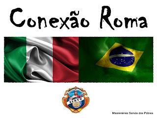 Conexão Roma - Servos dos Pobres no Brasil e na Itália