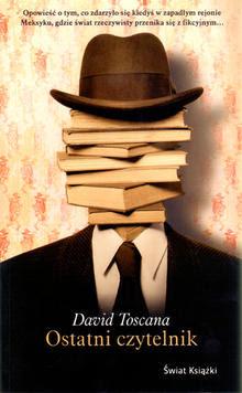 "David Toscana – ""Ostatni czytelnik"""