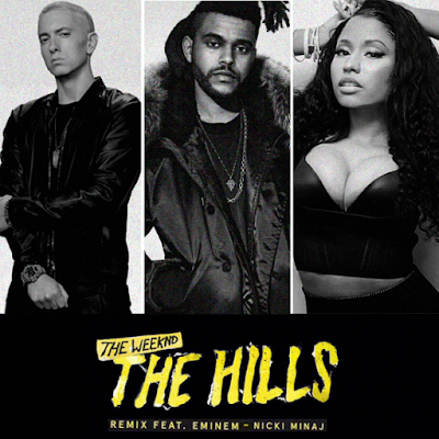 "THE WEEKND ""The Hills"" (Remixes) feat. Eminem, Nicki Minaj"