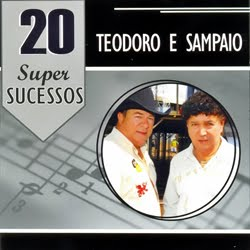 Teodoro Sampaio 20 Super Sucessos superdownload.us Baixar CD Teodoro & Sampaio – 20 Super Sucessos 2012