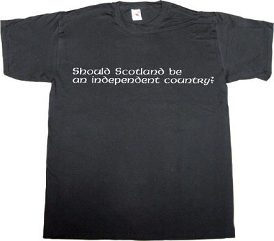 scotland independence referendum freedom catalonia spain is different t-shirt ephemeral-t-shirts